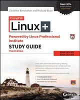 CompTIA Linux  Powered by Linux Professional Institute Study Guide PDF
