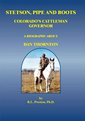 Stetson Pipe And Boots Colorado S Cattleman Governor Book PDF