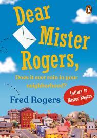 Dear Mister Rogers  Does It Ever Rain In Your Neighborhood