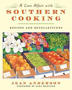 A Love Affair with Southern Cooking Book