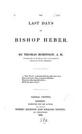 The last days of bishop Heber. Repr