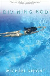 Divining Rod: A Novel