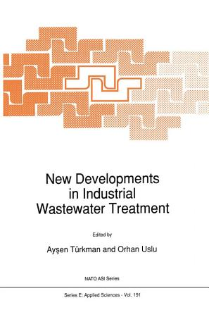 New Developments in Industrial Wastewater Treatment PDF