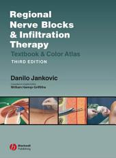 Regional Nerve Blocks And Infiltration Therapy: Textbook and Color Atlas, Edition 3