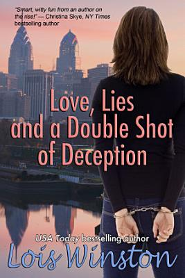 Love  Lies and a Double Shot of Deception PDF
