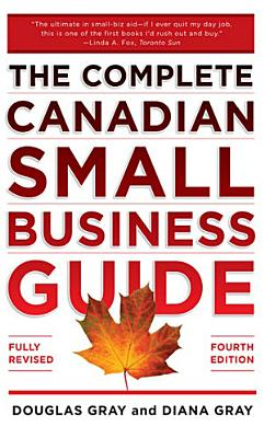Complete Canadian Small Business Guide 4 E