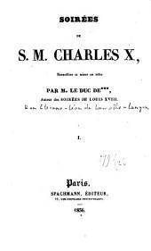 Soirées de S. M. Charles X: Volume2
