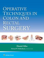 Operative Techniques in Colon and Rectal Surgery