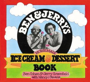 Ben   Jerry s Homemade Ice Cream   Dessert Book