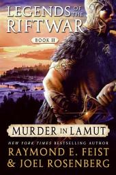 Murder in LaMut: Legends of the Riftwar: