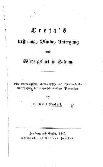 Troja s Ursprung  Bl  the  Untergang und Wiedergeburt in Latium PDF