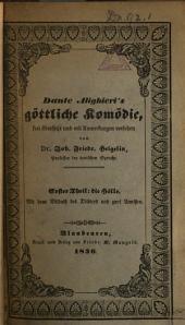 Die Göttliche Komödie oder Wallfahrt durch die drei Geister-Reiche, Hölle, Fegfeuer und Paradies: Bände 1-3