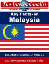 Key Facts on Malaysia: Essential Information on Malaysia