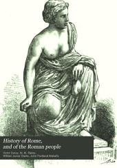 History of Rome, and of the Roman People: From Its Origin to the Invasion of the Barbarians, Volume 3