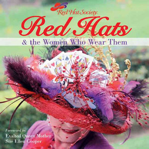 Red Hats and the Women Who Wear Them