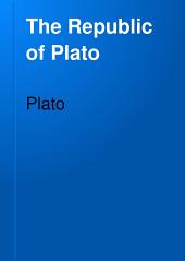 The Republic of Plato: Tr, Volume 9