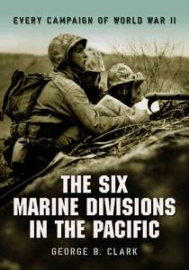 The Six Marine Divisions in the Pacific PDF