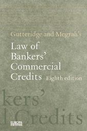 Gutteridge and Megrah's Law of Bankers' Commercial Credits: Edition 8