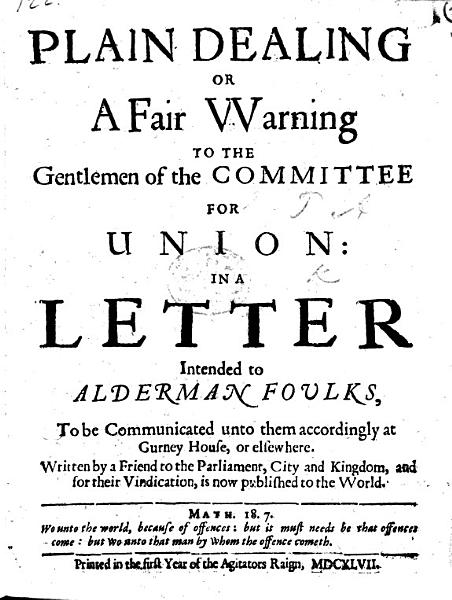 Download Plain Dealing  or  A Fair Warning to the Gentlemen of the Committee for Union in a Letter intended to Alderman Foulks     Written by a Friend to the Parliament  City and Kingdom  etc   Signed  A  T   i e  Sir T  Adams   Book