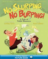 Walt Disney Animation Studios Artist Showcase: No Slurping, No Burping!: A Tale of Table Manners | A Hyperion Read-Along