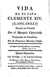 Vida de el Papa Clemente XIV ... Traducida ... por D. Francisco Mariano Nipho ... Quarta impresion. [With a portrait.]