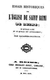 Essais historiques sur l'église de Saint Remi de Reims