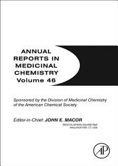 Annual Reports in Medicinal Chemistry: Volume 46