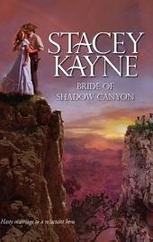 Bride of Shadow Canyon