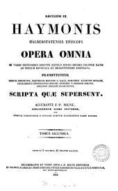 Haymonis Halberstatensis Episcopi opera omnia: Volume 2