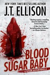 Blood Sugar Baby: A Taylor Jackson Novella