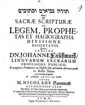 De sacrae scripturae in legem, prophetas et hagiographa divisione dissertatio