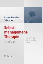 Selbstmanagement-Therapie: Ein Lehrbuch für die klinische Praxis, Ausgabe 4