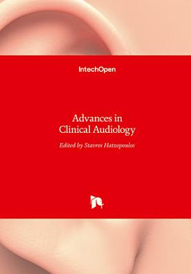 Advances in Clinical Audiology