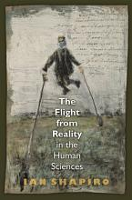 The Flight from Reality in the Human Sciences PDF