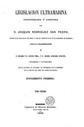 Legislacion ultramarina: -13. Suplemento primero: 10. Gobierno. 11. Fomento. 12. Gracia y justicia. Administracion eclesiástica. 13. Hacienda
