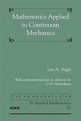 Mathematics Applied to Continuum Mechanics
