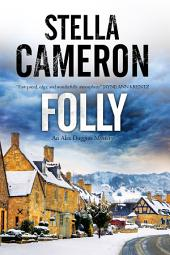 Folly: A British murder mystery set in the Cotswolds