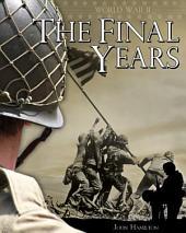 World War II: The Final Years