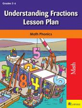 Understanding Fractions Lesson Plan: Math Phonics