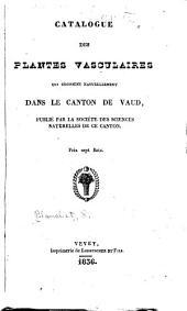 Catalogue des plantes vasculaire qui croissent naturellement dans le canton de Vaud