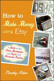 How to Make Money Using Etsy PDF