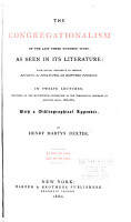 The Congregationalism of the Last Three Hundred Years  as Seen in Its Literature PDF