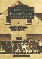 Loudoun County Fire and Rescue Apparatus History PDF