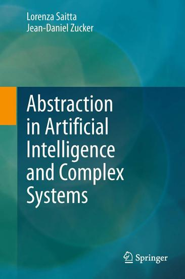 Abstraction in Artificial Intelligence and Complex Systems PDF