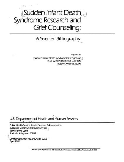 Sudden Infant Death Syndrome Research and Grief Counseling PDF