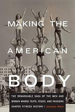 Making the American Body PDF