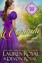 Corinna: A Sweet & Clean Historical Romance (Regency Chase Brides, Book 3)