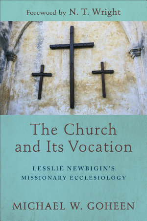 The Church and Its Vocation