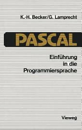 Einführung in die Programmiersprache PASCAL: Ausgabe 3