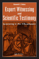 Expert Witnessing and Scientific Testimony